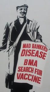 Mad Bankers Disease - Norwich Grafitti 2011
